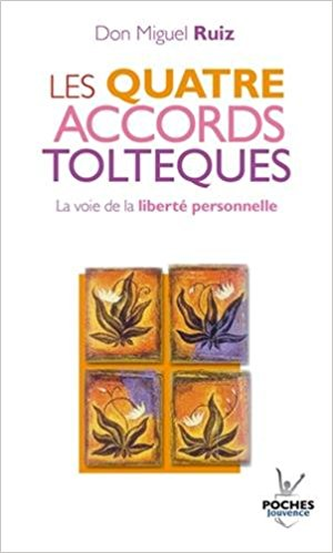 quatre accords toltèques